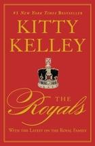 The Royals by Kitty Kelley