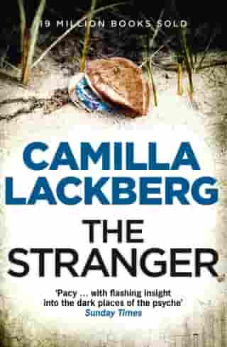 The Stranger (Patrik Hedstrom and Erica Falck, Book 4) by Camilla Lackberg