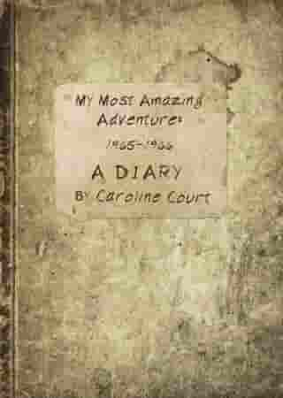 My Most Amazing Adventure: 1965-1966 A Diary