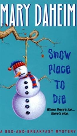 Book Snow Place to Die: A Bed-and-Breakfast Mystery by Mary Daheim