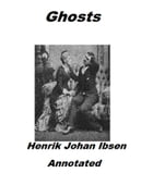 Ghosts (Annotated) by Henrik Ibsen