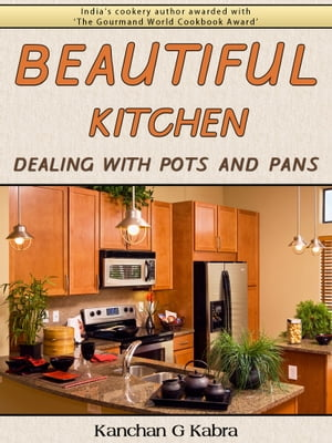 Beautiful Kitchen Dealing With Pots And Pans