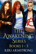 The Awakening Series Boxed Set Books 1 - 3 93331374-f533-47cb-aa2c-999b9a33408a