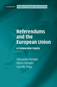 Referendums and the European Union: A Comparative Inquiry