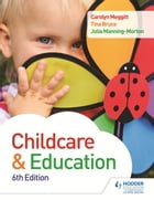 Child Care and Education 6th Edition by Carolyn Meggitt