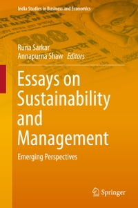 Essays on Sustainability and Management: Emerging Perspectives