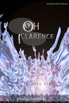 Oh Clarence by Casio Vione