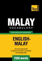 Malay vocabulary for English speakers - 7000 words by Andrey Taranov