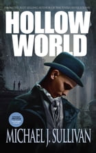 Hollow World Extended Preview by Michael J. Sullivan