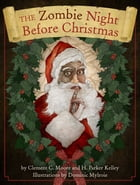 The Zombie Night Before Christmas by Cider Mill Press