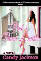 Pink & Patent Leather by Candy Jackson