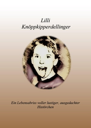 Lilli Knöppkipperdellinger by Monika Schäfer