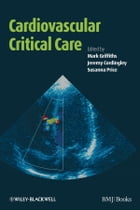 Cardiovascular Critical Care by Jeremy Cordingley