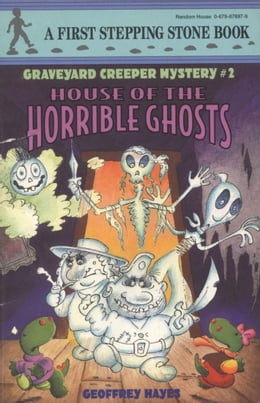 Book House of the Horrible Ghosts by Geoffrey Hayes
