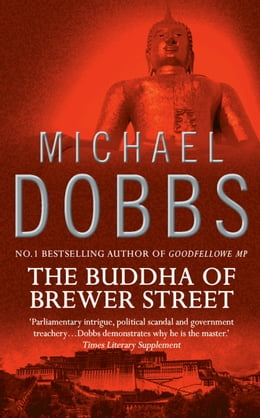 Book The Buddha of Brewer Street by Michael Dobbs