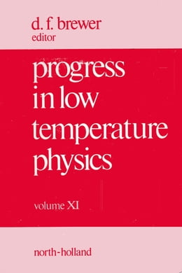 Book Progress in Low Temperature Physics by Brewer, D. F.