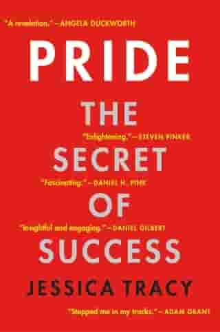 Pride: The Secret of Success by Jessica Tracy