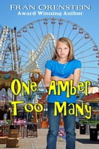 One Amber Too Many by Fran Orenstein