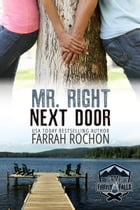 Mr. Right Next Door by Farrah Rochon