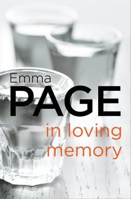 Book In Loving Memory by Emma Page