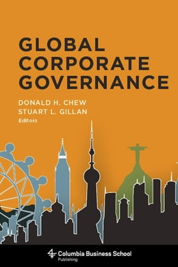 Book Global Corporate Governance by Donald H. Chew