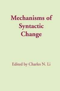 Mechanisms of Syntactic Change