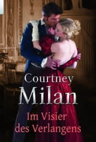 Im Visier des Verlangens by Courtney Milan
