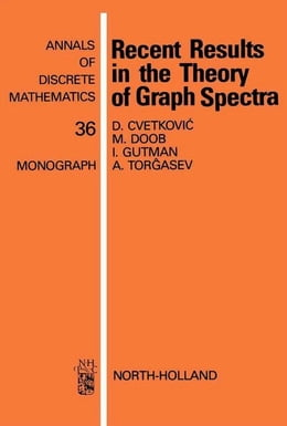 Book Recent Results in the Theory of Graph Spectra by Cvetkovic, D.M.