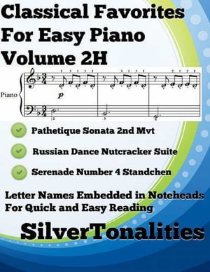 Classical Favorites for Easy Piano Volume 2 H by Silver Tonalities