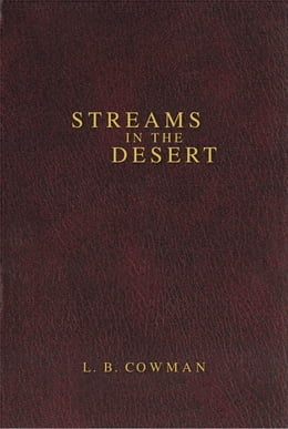 Book Contemporary Classic/Streams in the Desert by L. B. E. Cowman