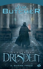 Suaire froid: Les Dossiers Dresden, T5 by Jim Butcher