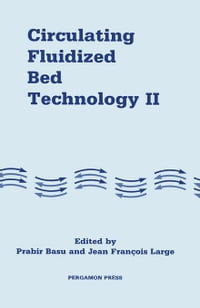 Circulating Fluidized Bed Technology: Proceedings of the Second International Conference on…