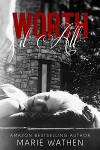 Worth It All (All series, Book 3)