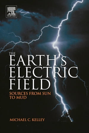 The Earth?s Electric Field Sources from Sun to Mud