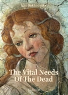 The vital needs of the dead by Igor Sakhnovsky