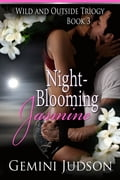 Night Blooming Jasmine: Wild and Outside Trilogy Book III a4961bb5-c999-4a64-8866-2d2b70dbd910
