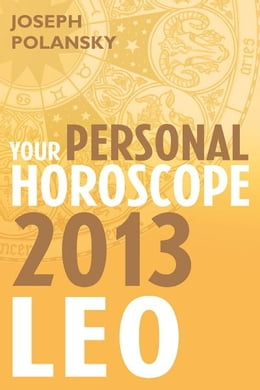 Book Leo 2013: Your Personal Horoscope by Joseph Polansky