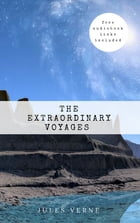 Jules Verne: The Extraordinary Voyages Collection by Jules Verne