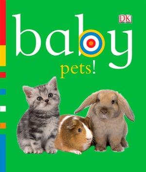 Baby Pets!