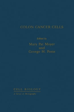 Book Colon Cancer Cells by Moyer, Mary