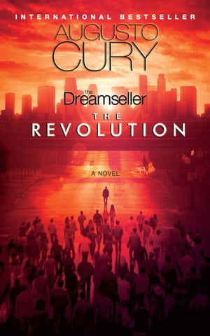 The Dreamseller: The Revolution: A Novel by Augusto Cury