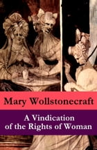 A Vindication of the Rights of Woman (a feminist literature classic) by Mary  Wollstonecraft