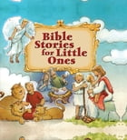 Bible Stories for Little Ones by Genny Monchamp