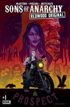 Sons of Anarchy: Redwood Original #1 by Ollie Masters