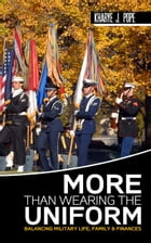 More Than Wearing The Uniform by Kharye Pope