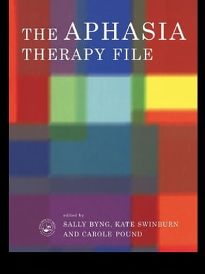 The Aphasia Therapy File Volume 1