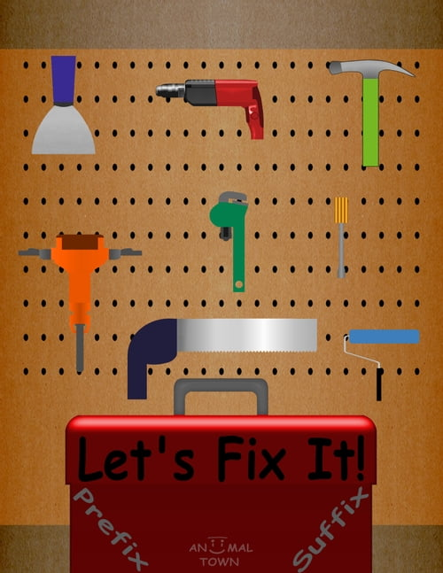 Let's Fix It! Prefix & Suffix *Advance* (Aniimal Town Learning Series)