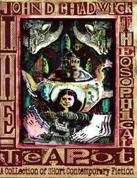 The Theosophical Teapot - A Collection of Short Contemporary Fiction