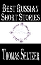 Best Russian Short Stories by Thomas Seltzer