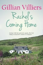 Rachel's Coming Home by Gillian Villiers